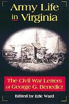 Army life in Virginia : the Civil War letters of George G. Benedict