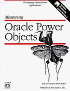 Mastering Oracle Power Objects