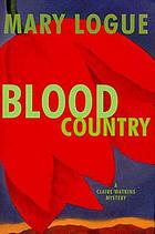 Blood country : a Claire Watkins mystery