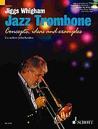 Jazz trombone : concepts, ideas and examples