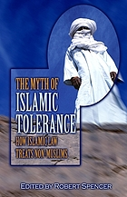The myth of Islamic tolerance : how Islamic law treats non-Muslims