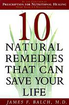 10 natural remedies that can save your life