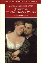 The lover's melancholy ; The broken heart ; 'Tis pity she's a whore ; Perkin Warbeck