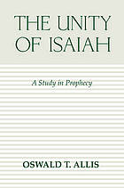 The unity of Isaiah : a study in prophecy