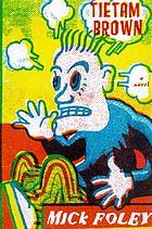 Tietam Brown : a novel