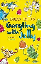 Gargling with jelly : a collection of poems