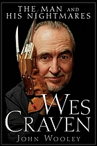 Wes Craven : the man and his nightmares