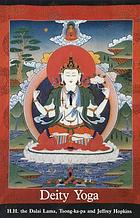 Deity yoga : in action and performance tantra