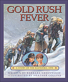 Gold rush fever : a story of the Klondike, 1898