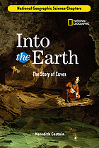 Into the earth : the story of caves
