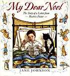 My dear Noel : the story of a letter from Beatrix Potter