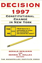Decision 1997 : constitutional change in New York