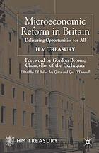 Microeconomic reform in Britain : delivering opportunities for all