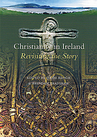 Christianity in Ireland : revisiting the story