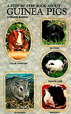 A step by step book about guinea pigs