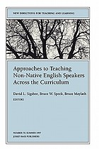 Approaches to teaching non-native English speakers across the curriculum