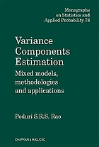 Variance components estimation : mixed models, methodologies and applications