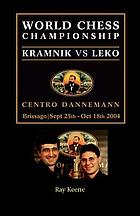 The world chess championship : Korchnoi vs. Karpov : the inside story of the match