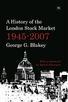 A history of the London stock market, 1945-2007
