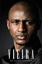 Vieira : my autobiography