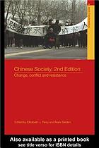 Chinese society : change, conflict, and resistance