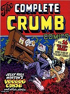 The complete Crumb. Volume 16, The mid-1980s : more years of valiant struggle