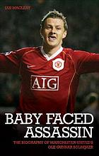 Ole Gunnar Solksjaer : the baby-faced assassin
