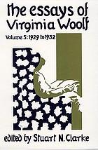 The essays of Virginia Woolf