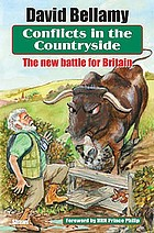 Conflicts in the countryside : the new battle for Britain