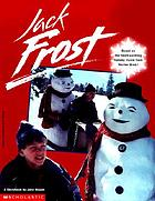 Jack Frost : a movie storybook