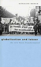 "Globalisation and labour : the new ""great transformation"""