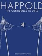 Happold : the confidence to build