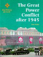 The great power conflict after 1945