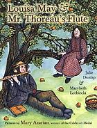 Louisa May & Mr. Thoreau's flute