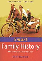 Smart family history : fast track your family research