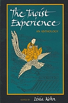 The Taoist experience : an anthology