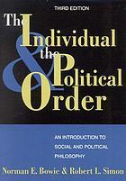 The individual and the political order : an introduction to social and political philosophy