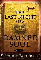 The last night of a damned soul : a novel