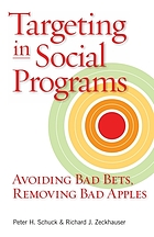 Targeting in social programs avoiding bad bets, removing bad apples