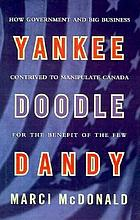 Yankee Doodle Dandy : Brian Mulroney and the American agenda
