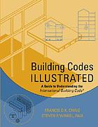 Building codes illustrated : a guide to understanding the 2000 international building code