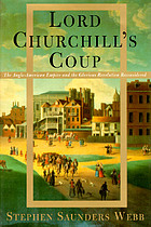 Lord Churchill's coup the Anglo-American empire and the Glorious Revolution reconsidered