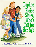 Daphne Eloise Slater, who's tall for her age