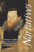 A viceroy's vindication? : Sir Henry Sidney's memoir of service in Ireland, 1556-78