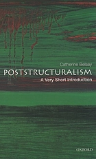 Post-structuralism : a very short introduction