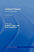 Cultural theory : the key thinkers