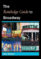The Routledge guide to Broadway
