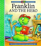 Franklin and the hero