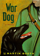 War dog : a novel