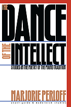 The dance of the intellect : studies in the poetry of the Pound tradition